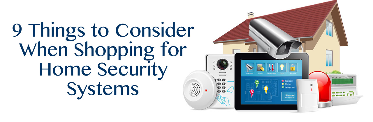 9 Things to Consider When Shopping for Home Security Systems in Winter Park